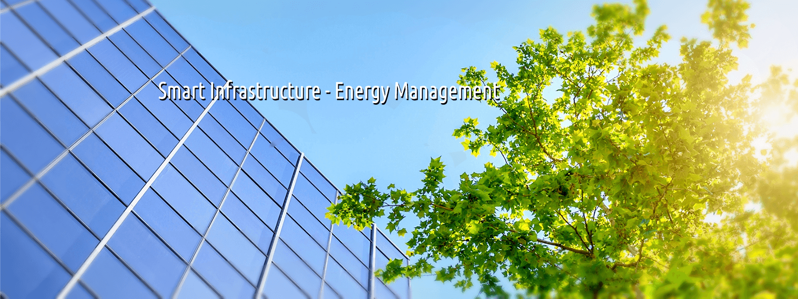 Smart infrastructure - Energy Management